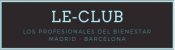 Le Club de los professionales del Bienestar en Madrid y Barcelona